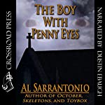 The Boy with Penny Eyes | Al Sarrantonio