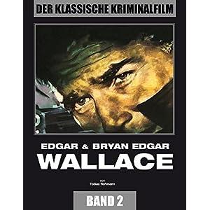 Edgar & Bryan Edgar Wallace: Der Klassische Kriminalfilm, Band 2