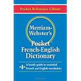 Merriam-Webster's Pocket French-English Dictionary (Pocket Reference Library) (English and French Edition)