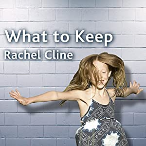What to Keep: A Novel Audiobook