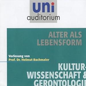 Alter als Lebensform (uni auditorium) Audiobook