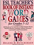 img - for ESL Teacher's Book of Instant Word Games: For Grades 7-12 by Hutchinson Helene D. (1997-07-01) Spiral-bound book / textbook / text book