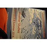 Weather Studies - Textbook and Investigations Manual Academic Year 2013 - 2014 and Summer 2014