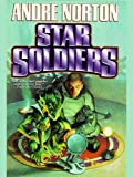 img - for Star Soldiers book / textbook / text book