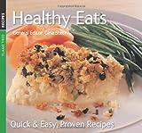Healthy Eats: Quick & Easy, Proven Recipes