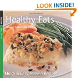 Healthy Eats: Quick & Easy, Proven Recipes
