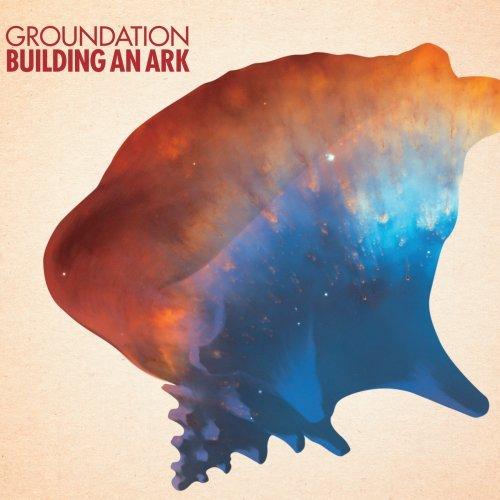 Groundation - Building an Ark - Zortam Music