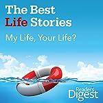 My Life, Your Life?   Jennifer Stimpson