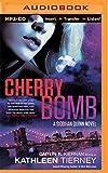 Cherry Bomb (A Siobhan Quinn Novel)