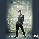 Love Lessons: Love Lessons Series, Book 1 | Heidi Cullinan