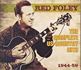 The Complete US Country Hits 1944-59 Red Foley