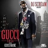 Gucci Time (w/ Swizz Beatz) - Gucci Mane