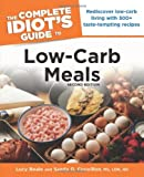 img - for The Complete Idiot's Guide to Low-Carb Meals, 2e (Idiot's Guides) book / textbook / text book