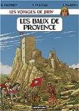 echange, troc Benoît Fauviaux, Yves Plateau, Jacques Martin - Les voyages de Jhen : Les Baux de Provence