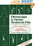 Fibromyalgia and Chronic Myofascial P...