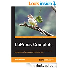 bbPress Complete (Community Experience Distilled)