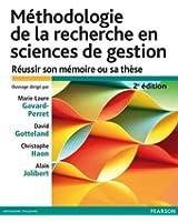 Méthodologie de la recherche en sciences de gestion : Réussir son mémoire ou sa thèse