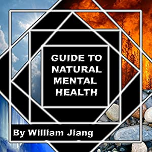 Guide to Natural Mental Health Audiobook
