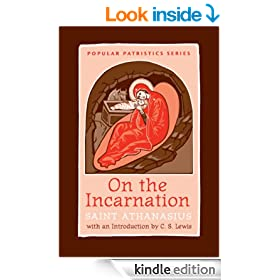 On the Incarnation: Saint Athanasius (Popular Patristics Series Book 44)