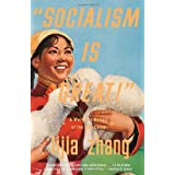 """Socialism Is Great!"": A Worker's Memoir of the New Chinaby Lijia Zhang"