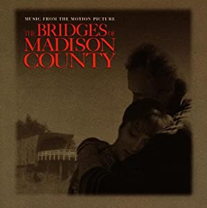 Music From The Motion Picture The Bridges Of Madison County