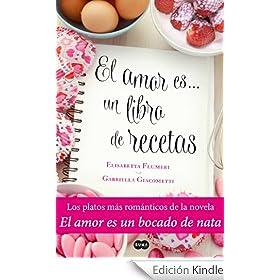 El amor es... un libro de recetas