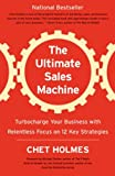 img - for The Ultimate Sales Machine: Turbocharge Your Business with Relentless Focus on 12 Key Strategies [Paperback] book / textbook / text book