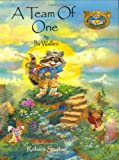img - for A Team of One (Willowbe Woods Campfire Stories) book / textbook / text book