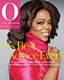 img - for O's Best Advice Ever!: Make Over Your Life With Oprah & Friends book / textbook / text book
