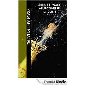2000+ Common Adjectives in English (Speak English Fluently Book 1) (English Edition)