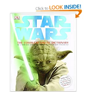 Star Wars the Complete Visual Dictionary: Amazon.co.uk ...