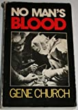 img - for No Man's Blood book / textbook / text book