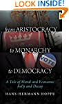 From Aristocracy to Monarchy to Democ...
