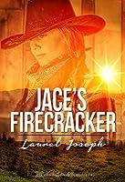 Jace's Firecracker (English Edition)