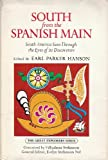img - for South from the Spanish Main (The Great Explorers Series) book / textbook / text book