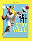 Get Fit, Stay Well! Brief Edition (3rd Edition)