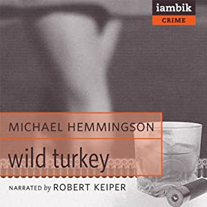 Wild Turkey | [Michael Hemmingson]