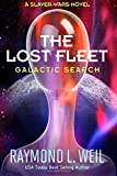 The Lost Fleet: Galactic Search: A Slaver Wars Novel (Volume 1)
