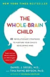 'The Whole-Brain Child: 12 Revolutionary Strategies to Nurture Your Child's Developing Mind' from the web at 'http://ecx.images-amazon.com/images/I/51sHkTqZCuL._AC_UL160_SR104,160_.jpg'