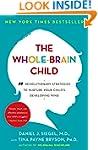 The Whole-Brain Child: 12 Revolutiona...