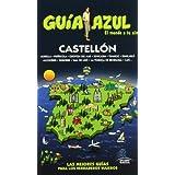Guía Azul Castellón (Guias Azules)