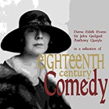 Eighteenth-Century Comedy (       ABRIDGED) by Various Artists Narrated by Edith Evans