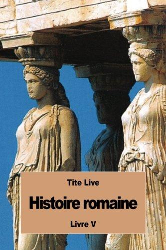 Histoire romaine: Livre V