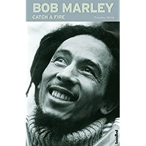 Bob Marley - Catch A Fire (Die Biografie) (Rockgeschichte)