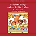 Henry and Mudge and Annie's Good Move Audiobook by Cynthia Rylant Narrated by George Guidall