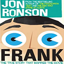 Frank: The True Story that Inspired the Movie Audiobook by Jon Ronson Narrated by Jon Ronson