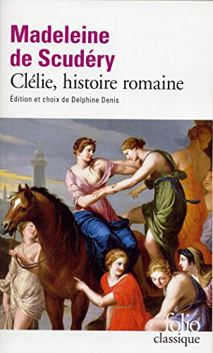 Clelie, Histoire Romaine (Folio (Gallimard)) (French Edition)