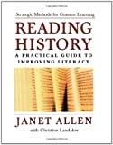 Reading History: A Practical Guide to Improving Literacy (0195165969) by Allen, Janet