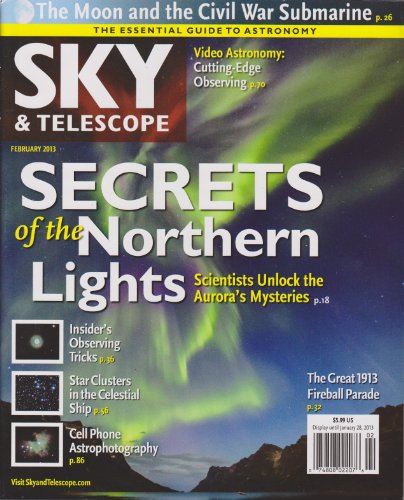 Sky & Telescope Magazine February 2013 (Secrets Of The Northern Lights)