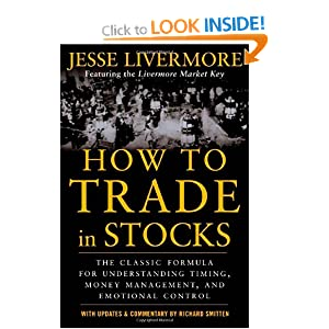 how to trade in stocks jesse livermore 9780071469791 books. Black Bedroom Furniture Sets. Home Design Ideas